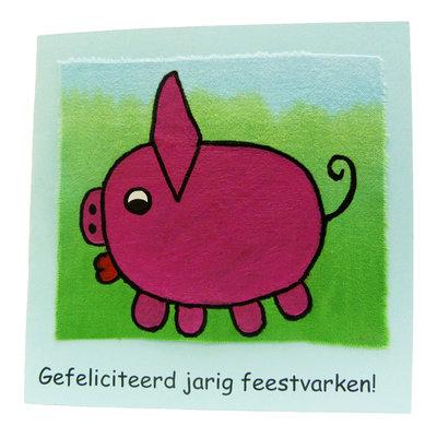 Handbeschilderde kaart ''gefeliciteerd jarig feestvarken''